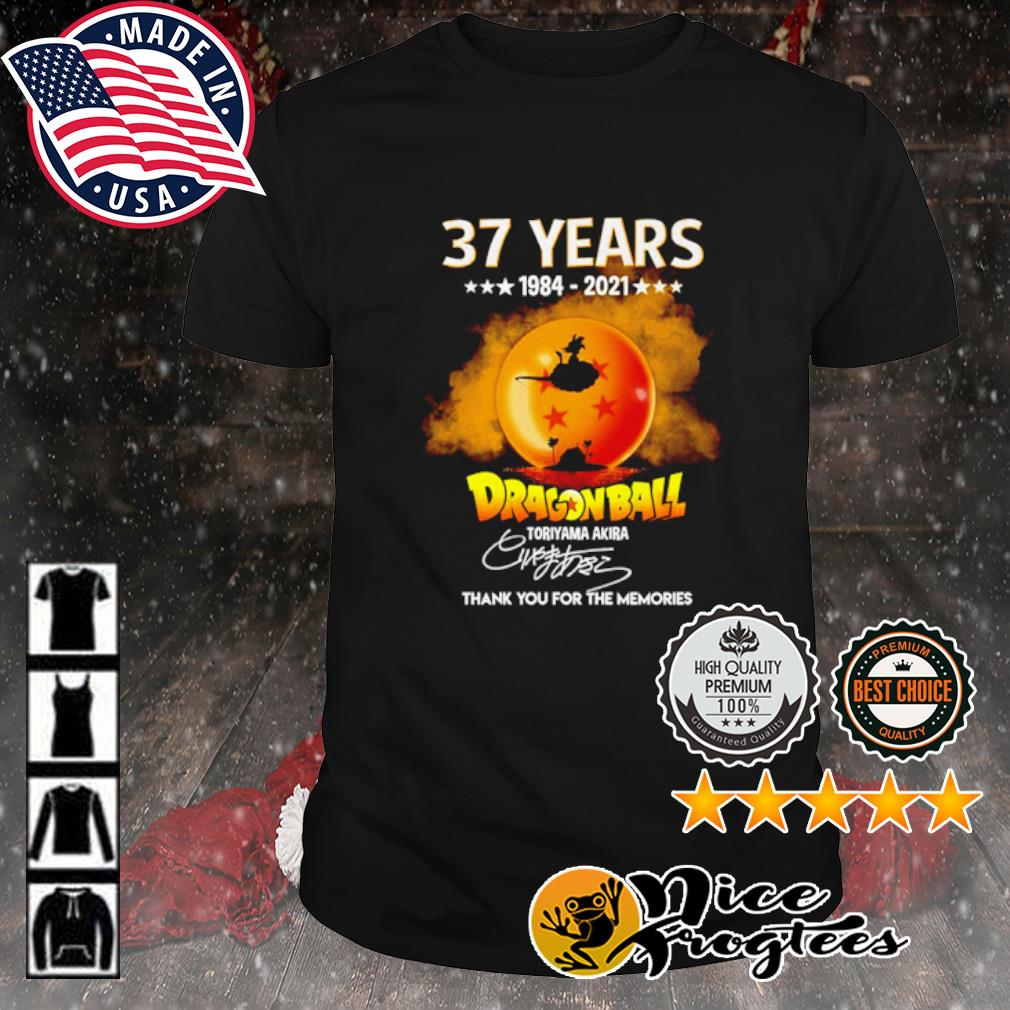 37 years 1984 2021 Dragon Ball thank you for the memories signature shirt