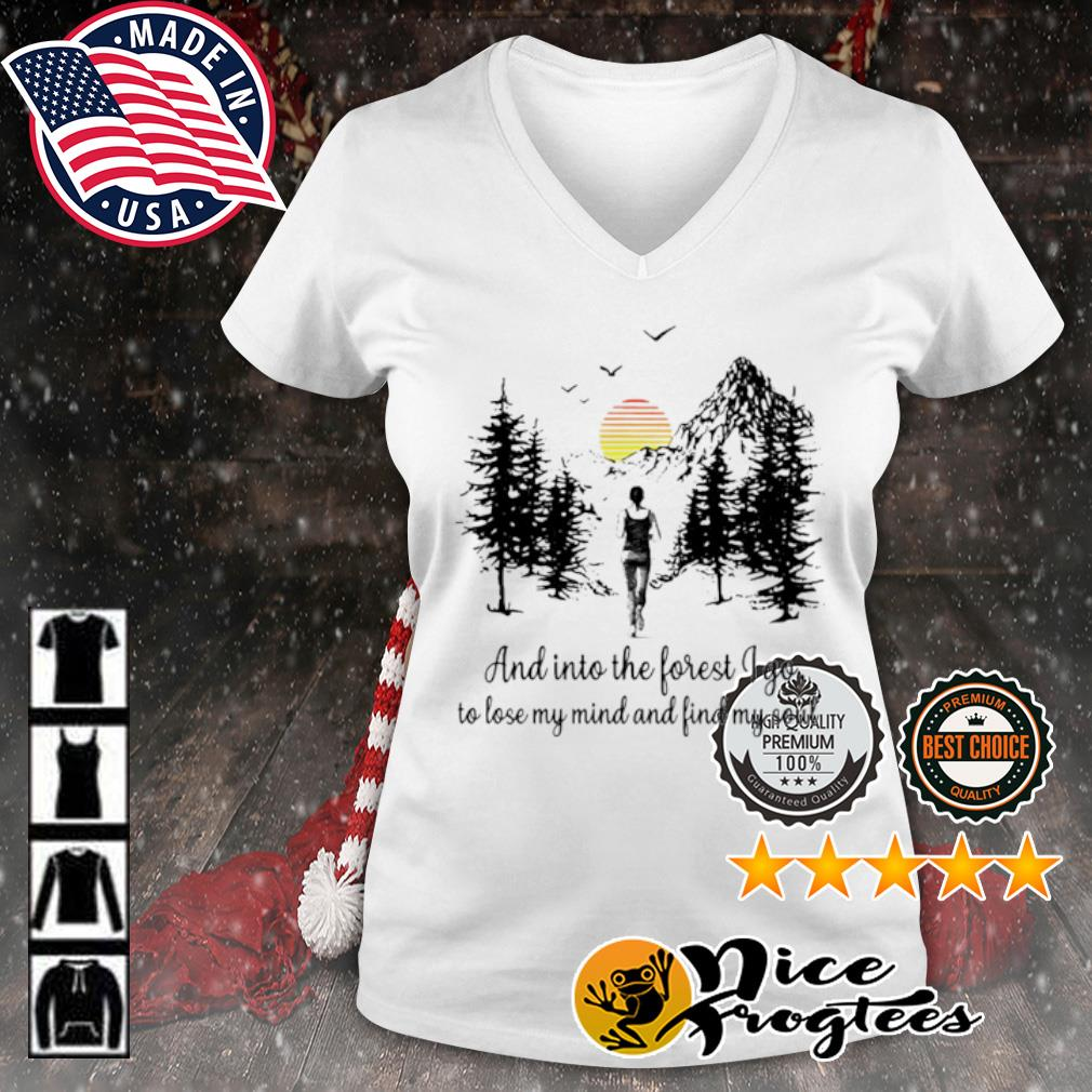 Running And Into the forest I go to lose my mind find my soul s v-neck-t-shirt