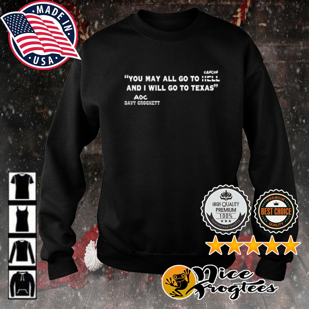You may all go to cancun and I will go to Texas AOC s sweater