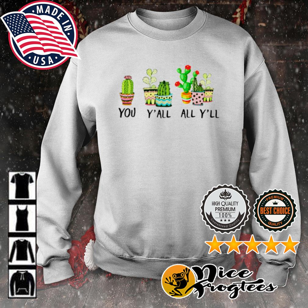 You Y'all All Y'll Cactus s sweater