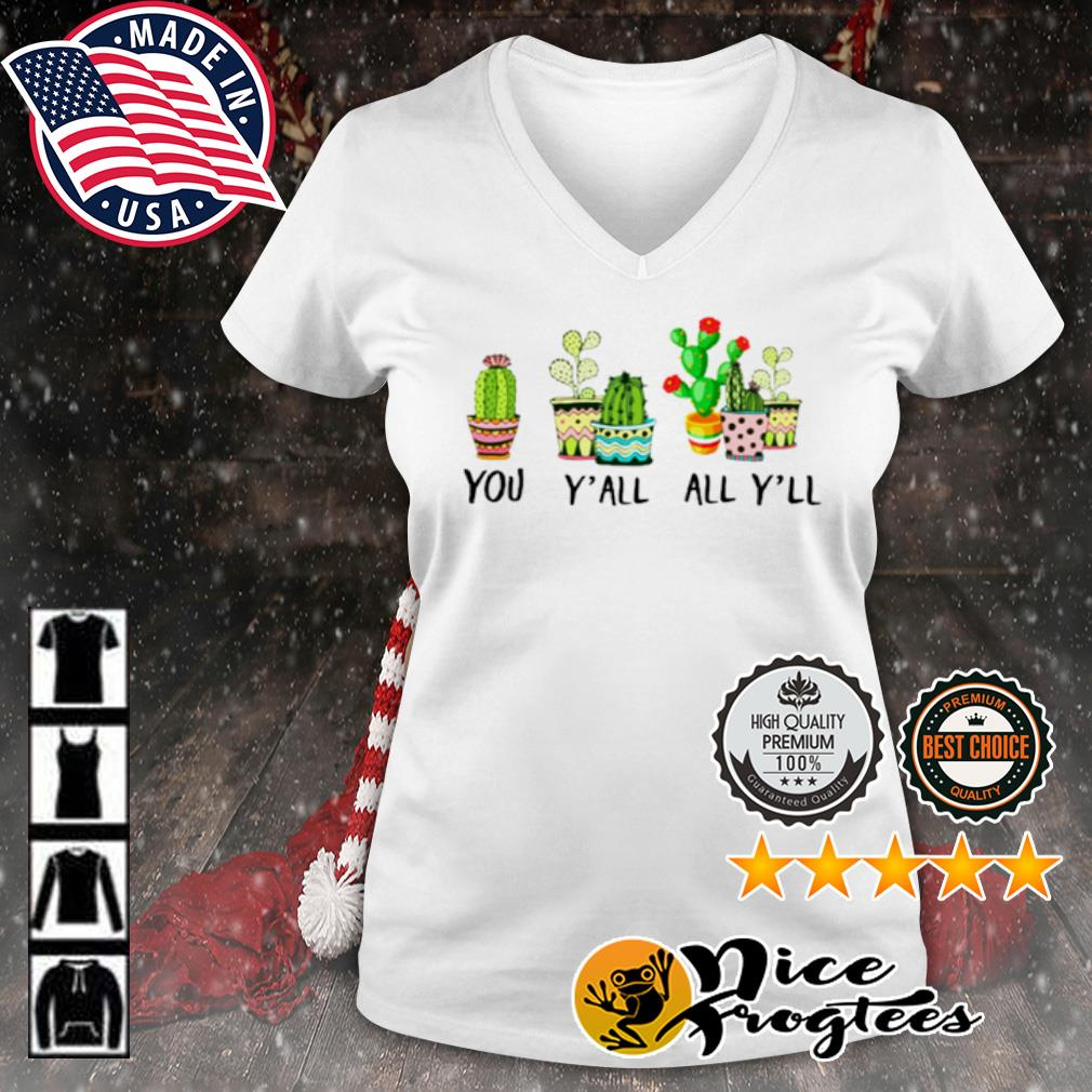 You Y'all All Y'll Cactus s v-neck-t-shirt
