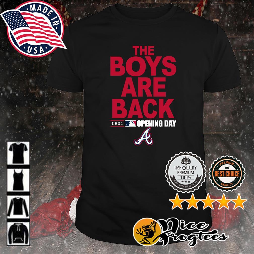 Atlanta Braves Nike The boys are back 2021 Opening day shirt