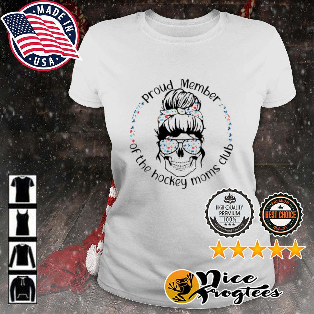 Skull woman Proud member of the hockey moms club s ladies-tee