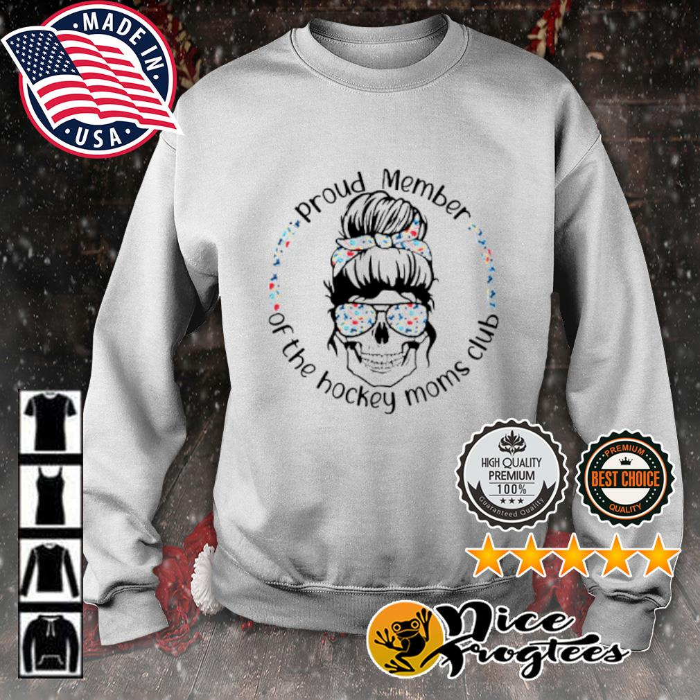 Skull woman Proud member of the hockey moms club s sweater
