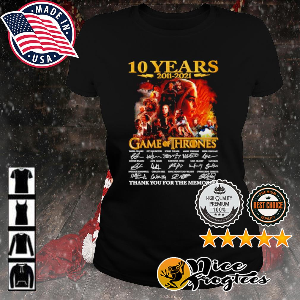 10 years 2011 2021 Game of Thrones thank you for the memories signature s ladies-tee