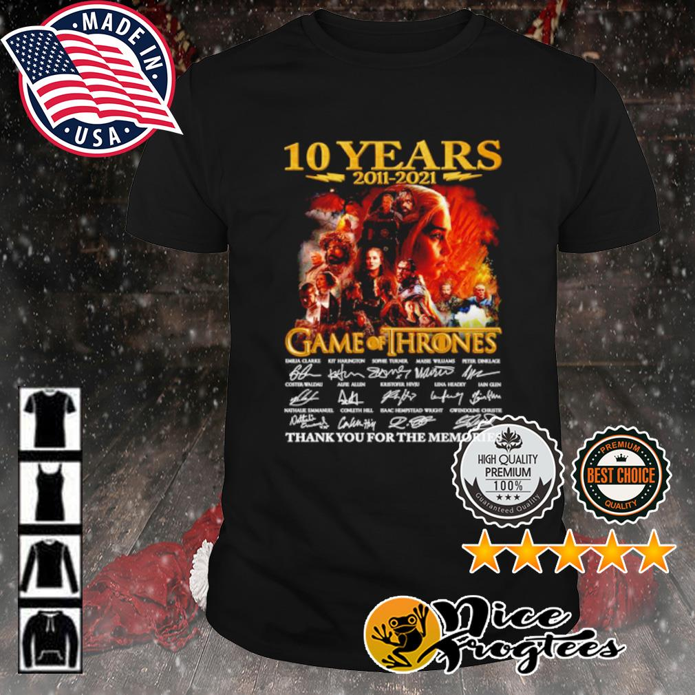 10 years 2011 2021 Game of Thrones thank you for the memories signature shirt