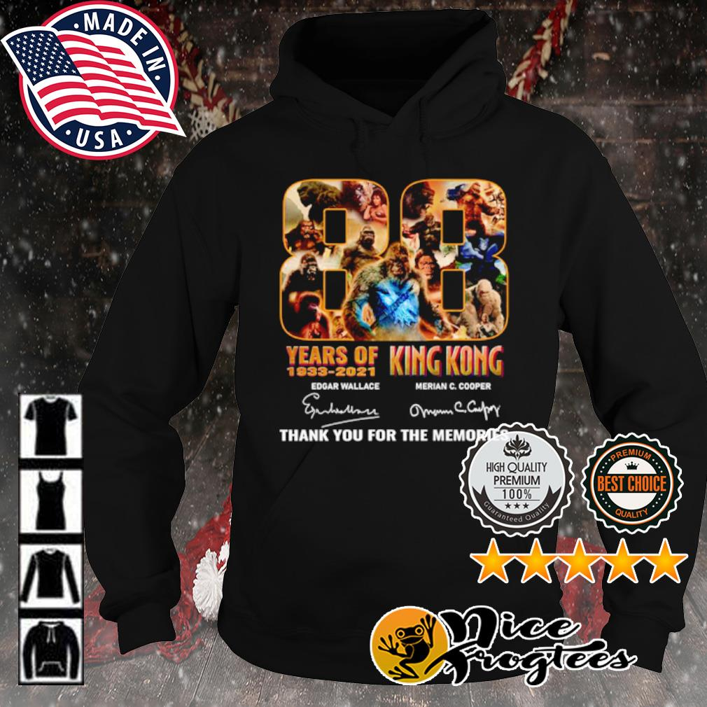 88 years of King Kong 1933 2021 thank you for the memories signature s hoodie