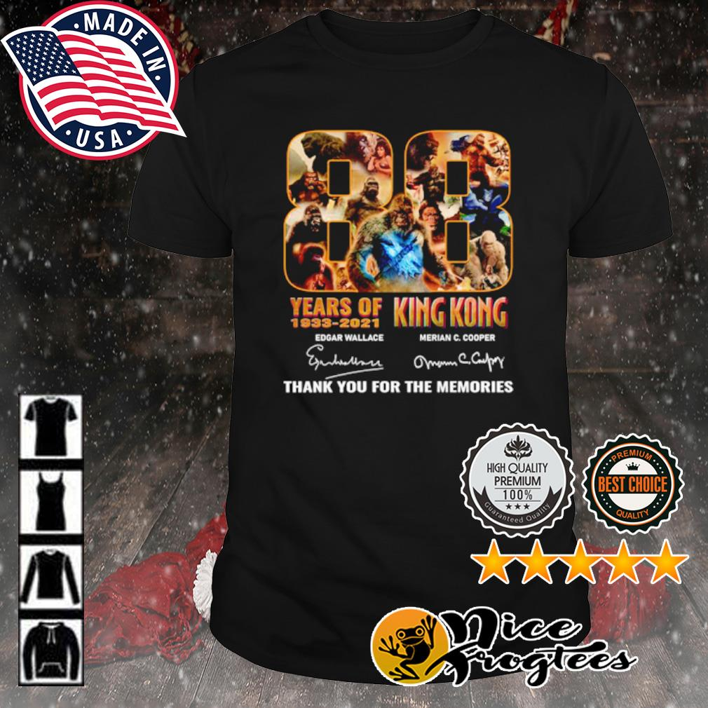 88 years of King Kong 1933 2021 thank you for the memories signature shirt