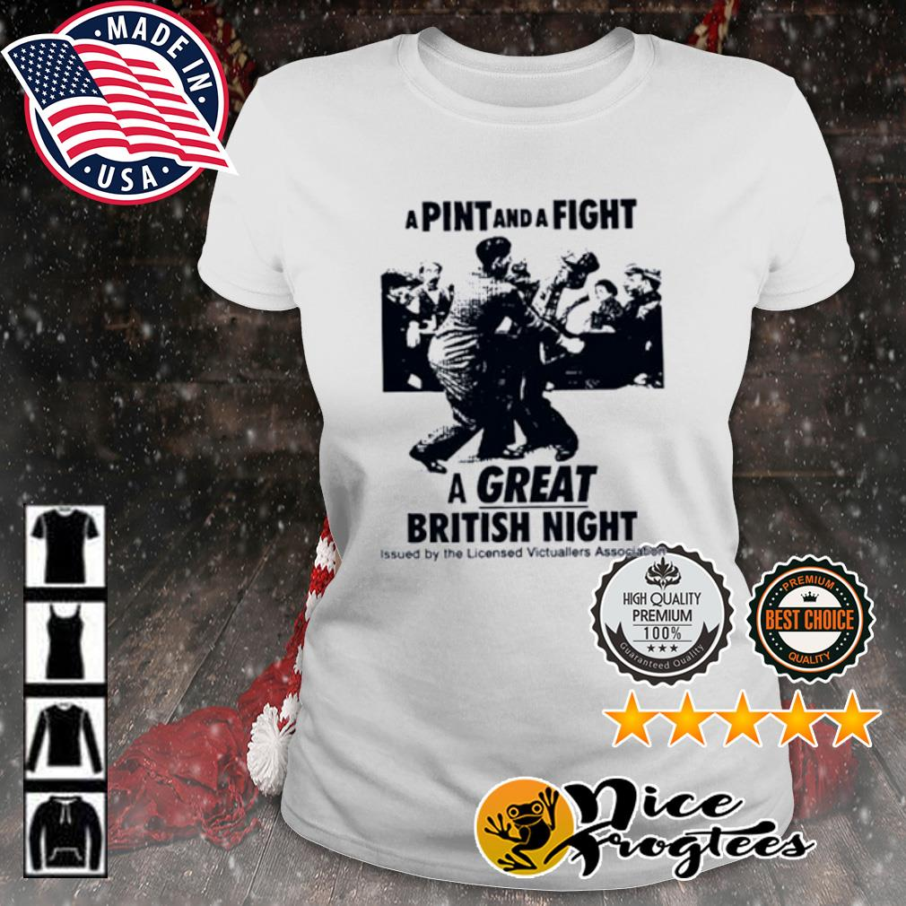 A pint and a fight a great british night issued by the licensed Victuallers Association s ladies-tee