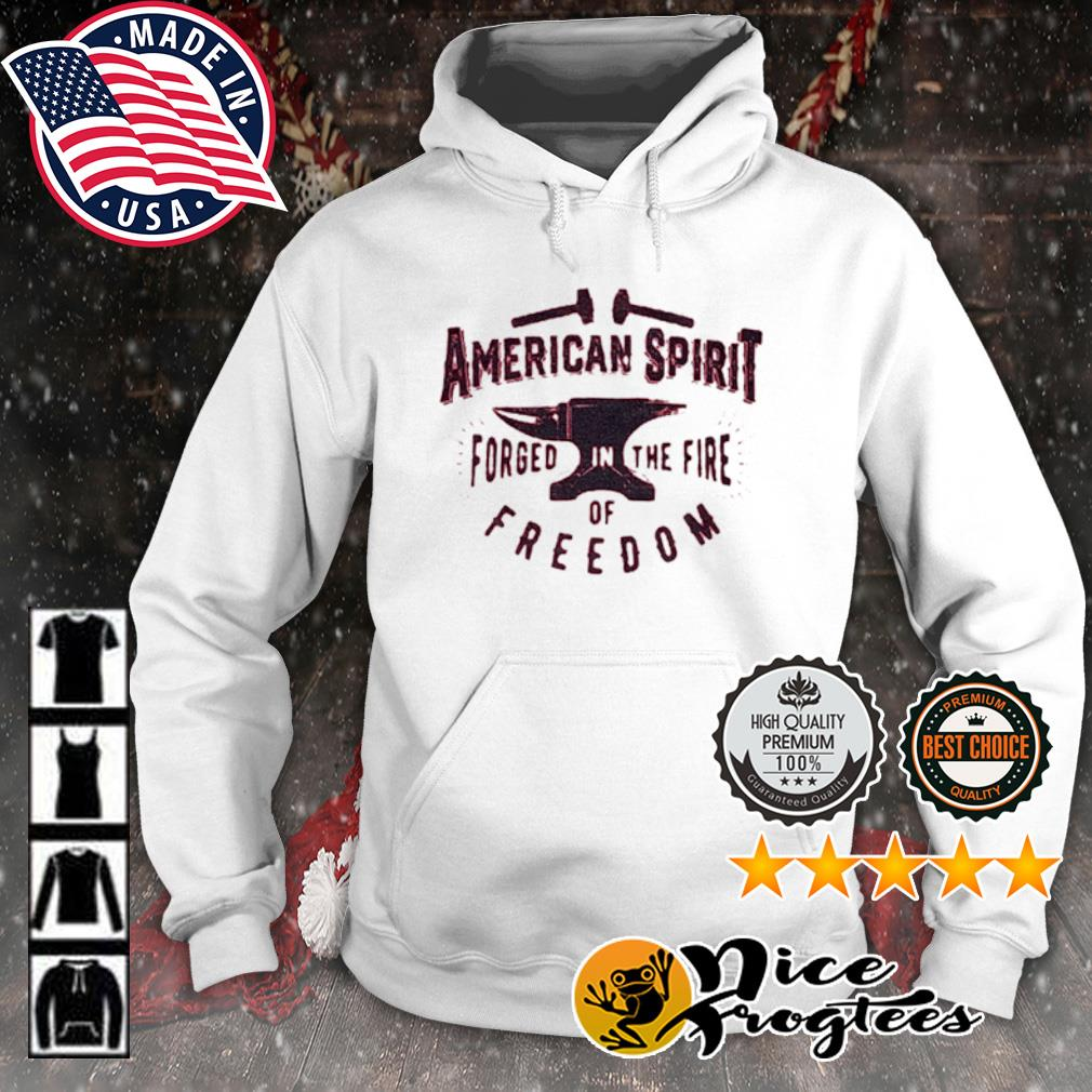 American spirit forged in the fire of freedom s hoodie