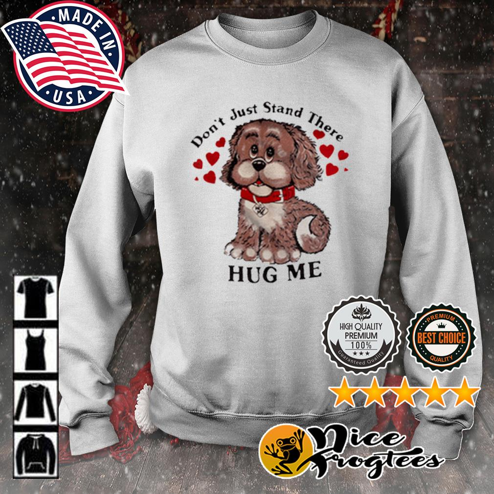 Don't just stand there hug me s sweater
