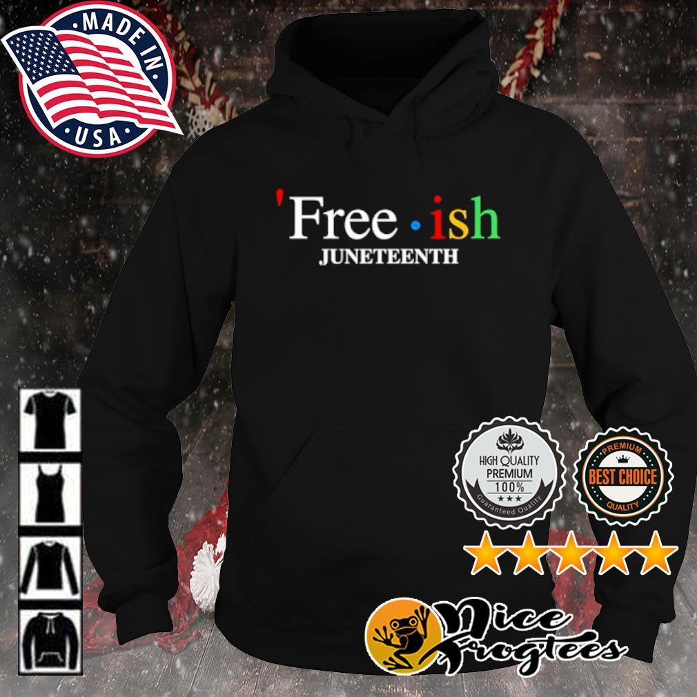 Free ish juneteenth s hoodie