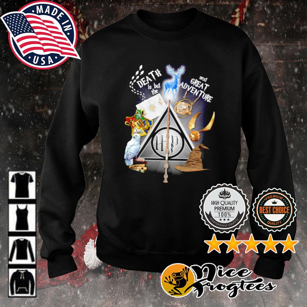 Harry Potter Death is but the next great adventure s sweater