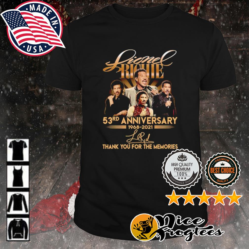 Lionel Richie 53rd anniversary 1968 2021 thank you for the memories signature shirt