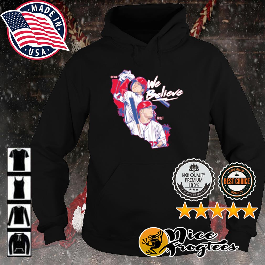 Los Angeles We Believe Ohtani and Trout s hoodie