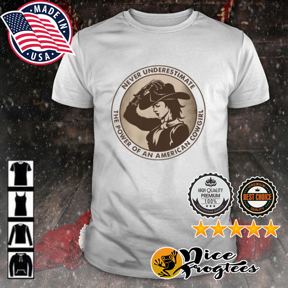 Never underestimate the power of an American Cowgirl shirt