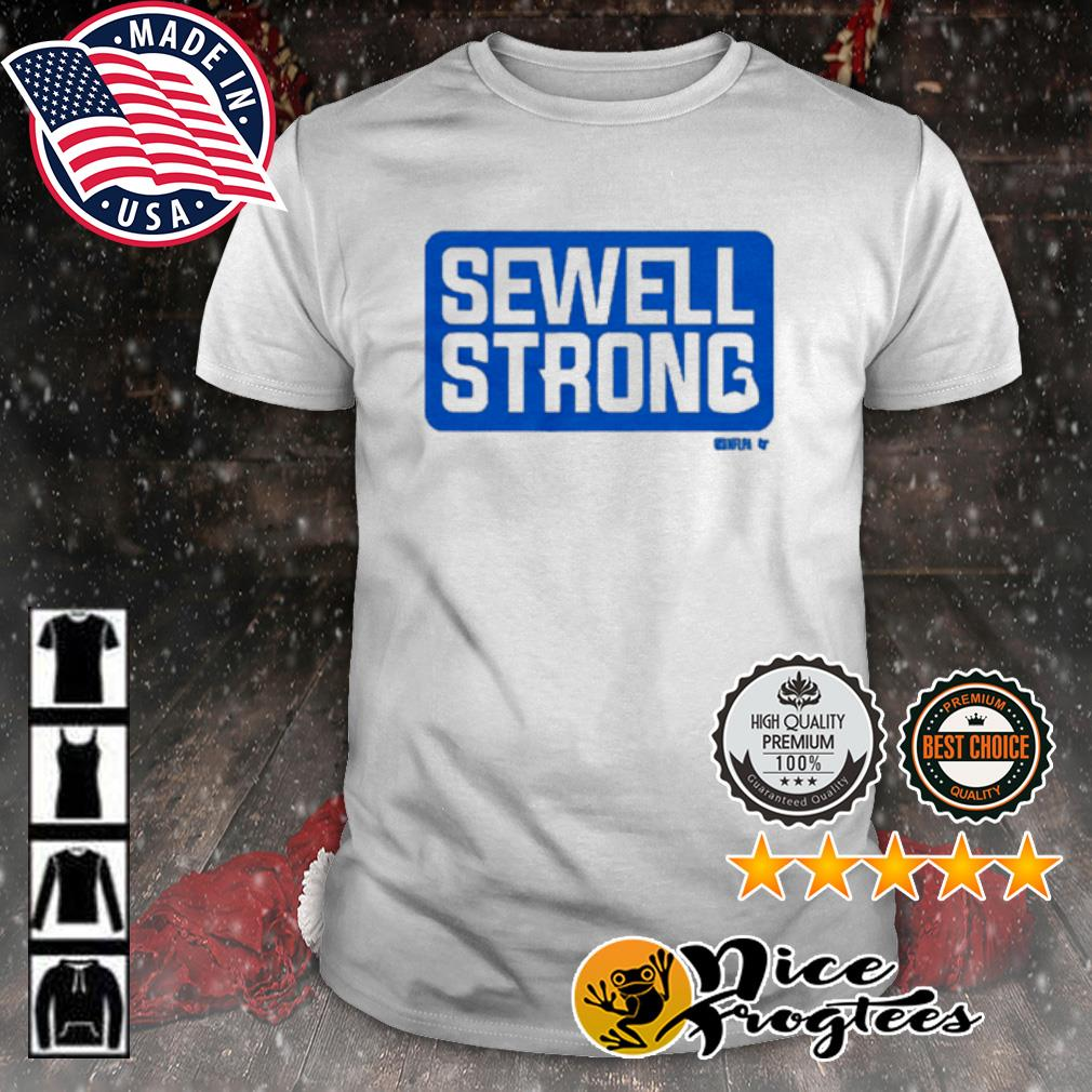 Penei Sewell Sewell Strong shirt