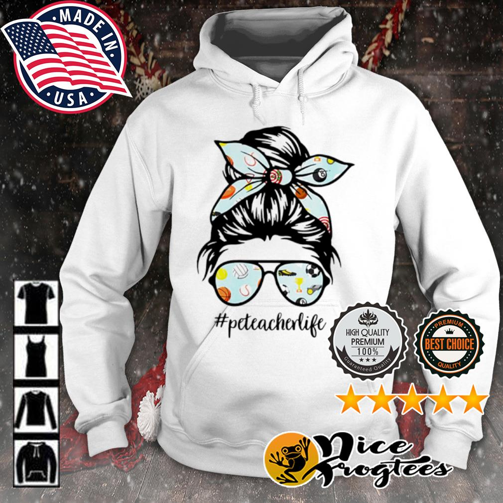 Teacher messy bun life hair glasses phys s hoodie