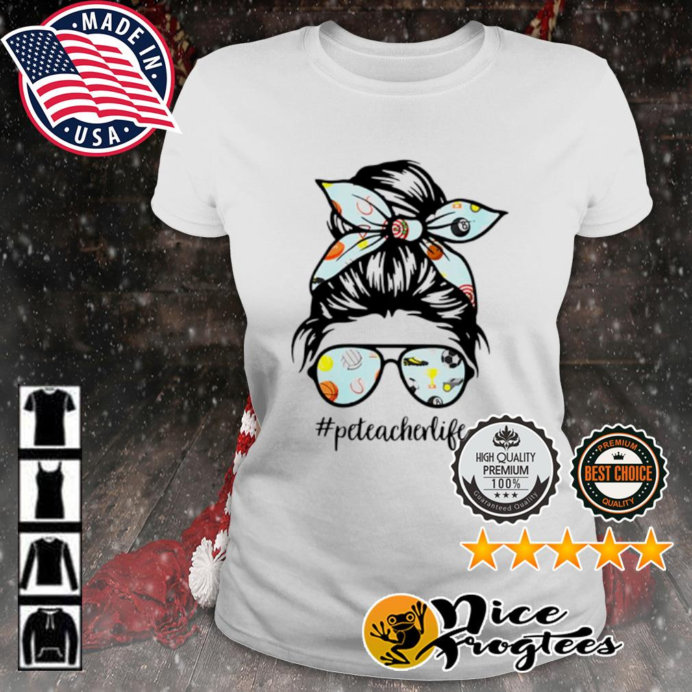 Teacher messy bun life hair glasses phys s ladies-tee