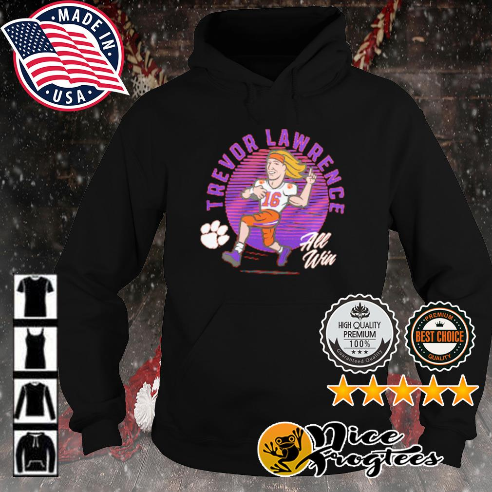 Trevor Lawrence Clemson Tigers all win s hoodie
