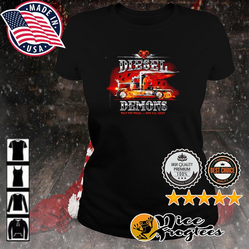 Truckers diesel demon rule the roads run the night s ladies-tee