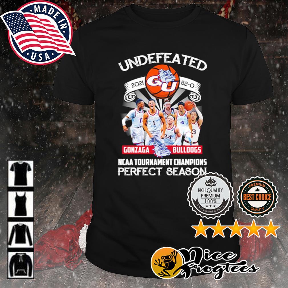 Undefeated 2021 32 0 Gonzaga Bulldogs ncaa tournament champions perfect season shirt