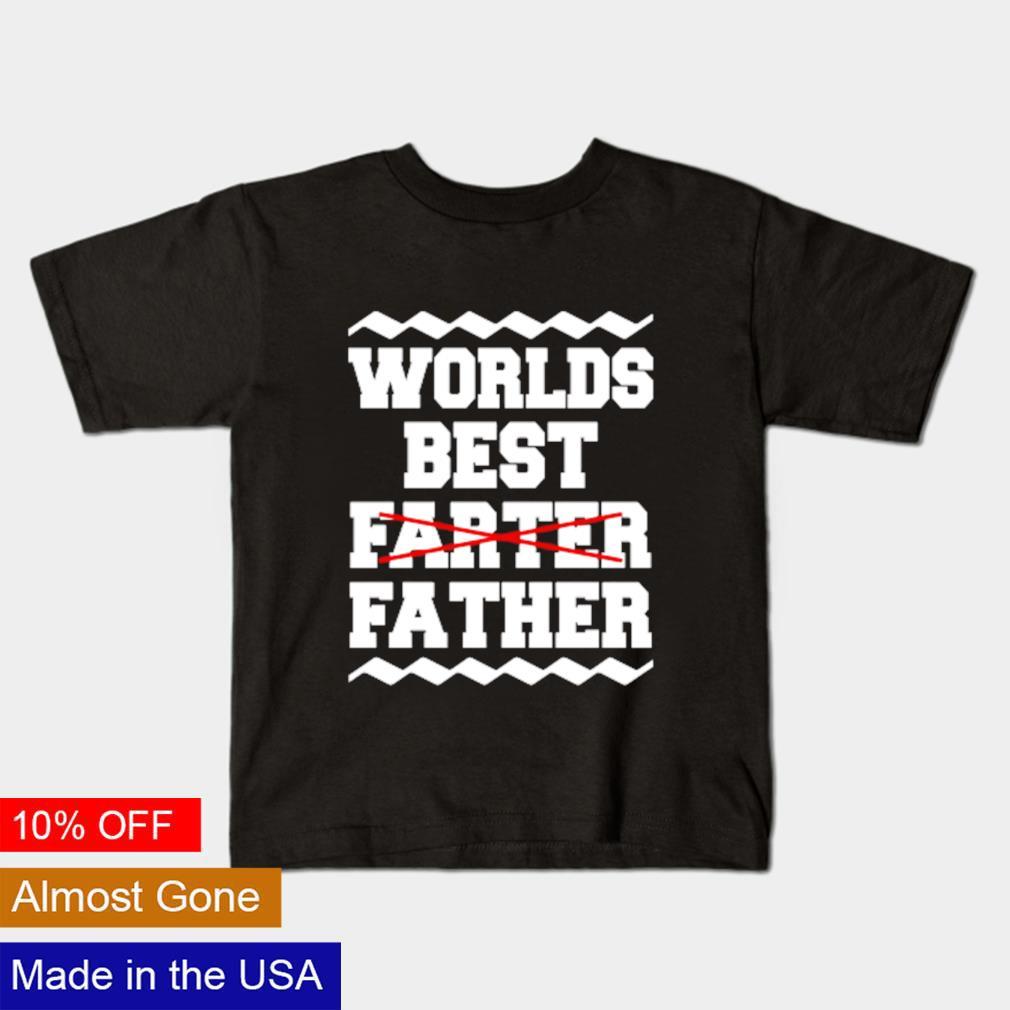 Worlds best farter father shirt