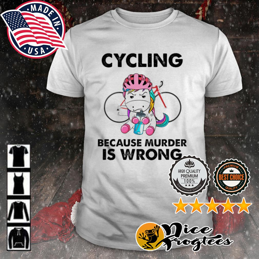 Bicycle because murder is wrong shirt