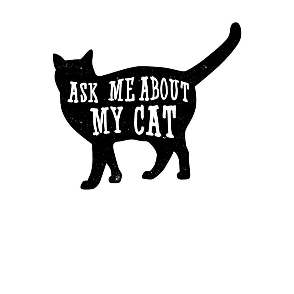 Black cat Ask me about my cat s t-shirt