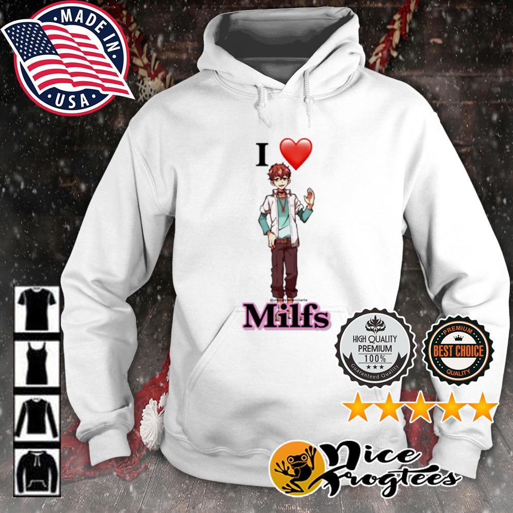 I heart Milfs s hoodie
