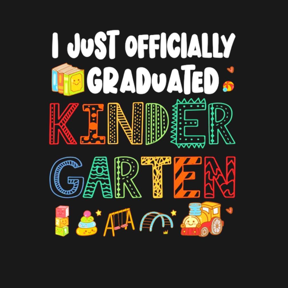 I just officially graduated kindergarten class of 2021 s t-shirt