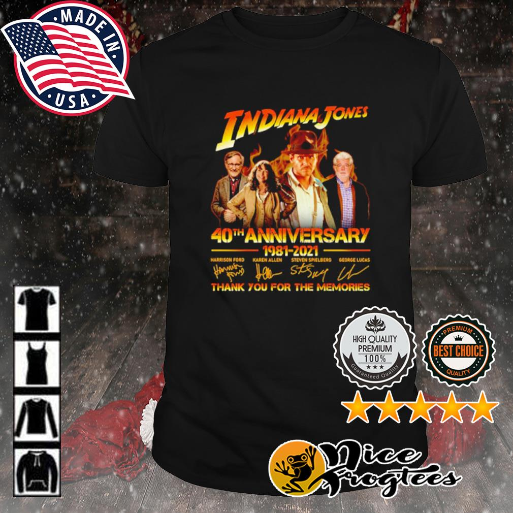 Indiana Jones 40th anniversary 1981 2021 thank you for the memories signature shirt