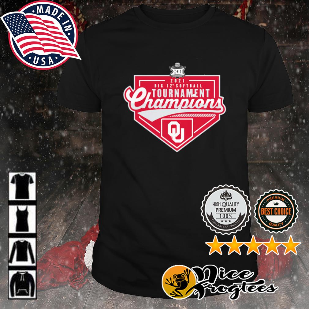 Oklahoma Sooners 2021 Big 12 Softball Conference Tournament Champions shirt