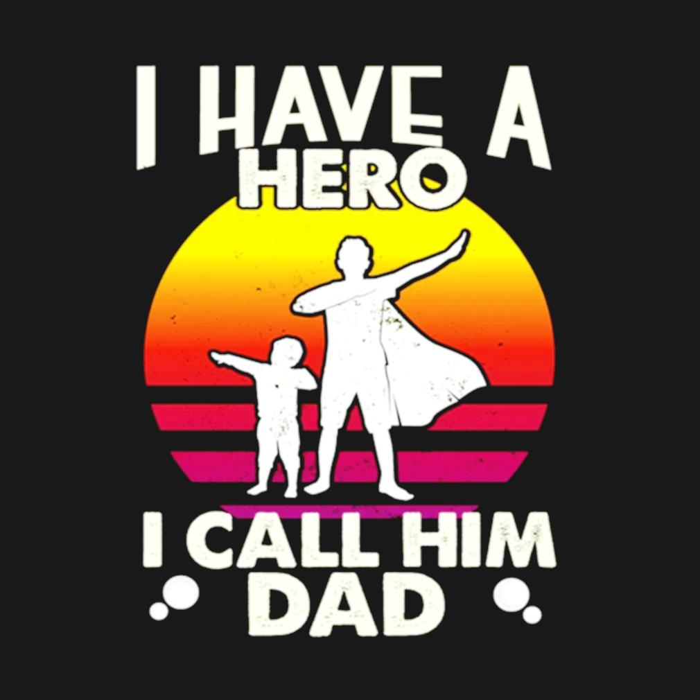 I have a hero I call him dad vintage s t-shirt