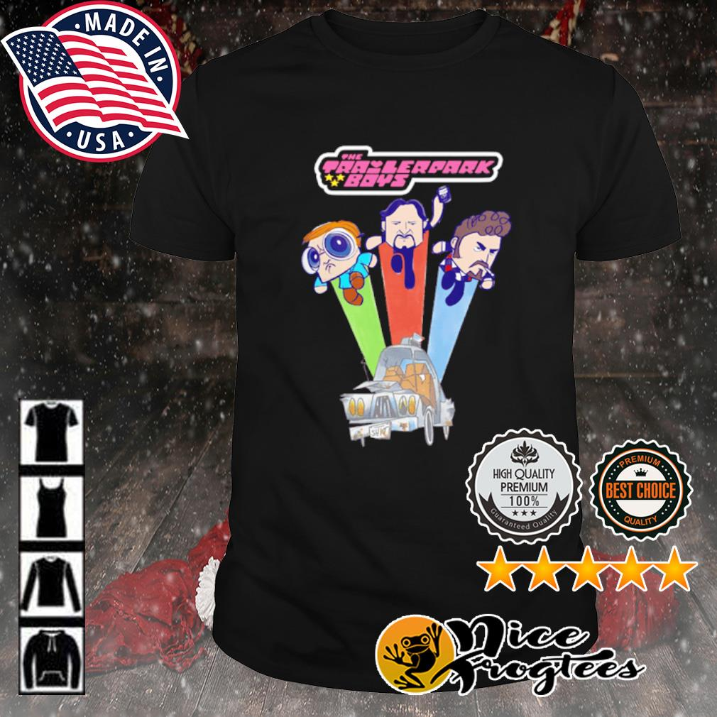 Trailer park boy The powerpuff girls shirt
