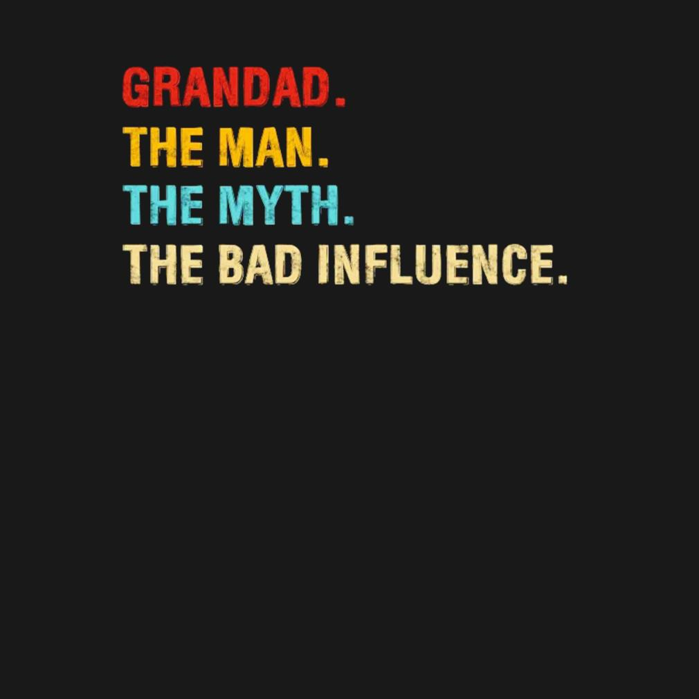 Vintage grandad the man the myth the bad influence Father's Day s t-shirt