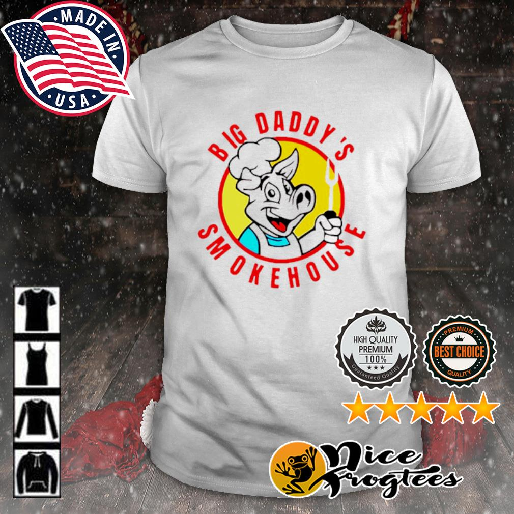 Big Daddy's Smokehouse Bbq Restaurant Souvenir shirt