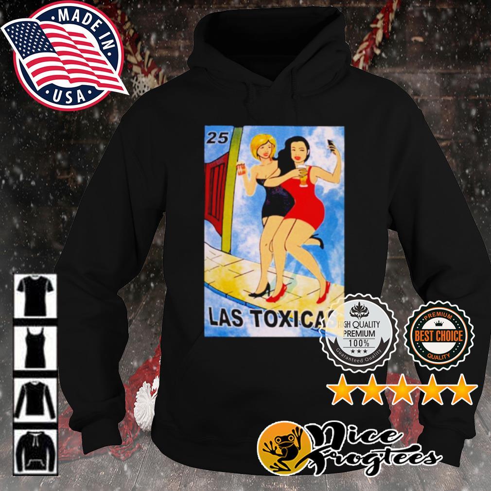 Las Toxicas 25 s hoodie