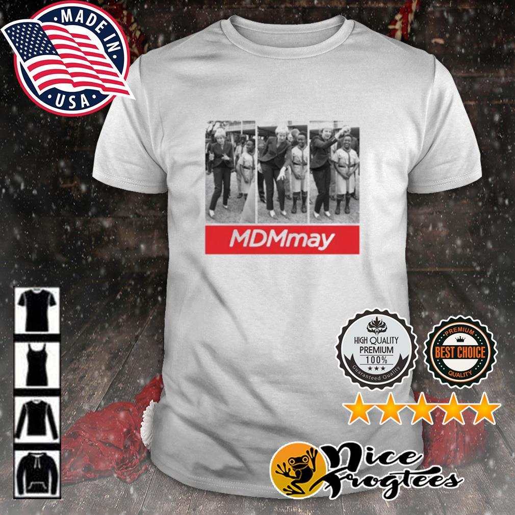 Theresa MDMMay shirt
