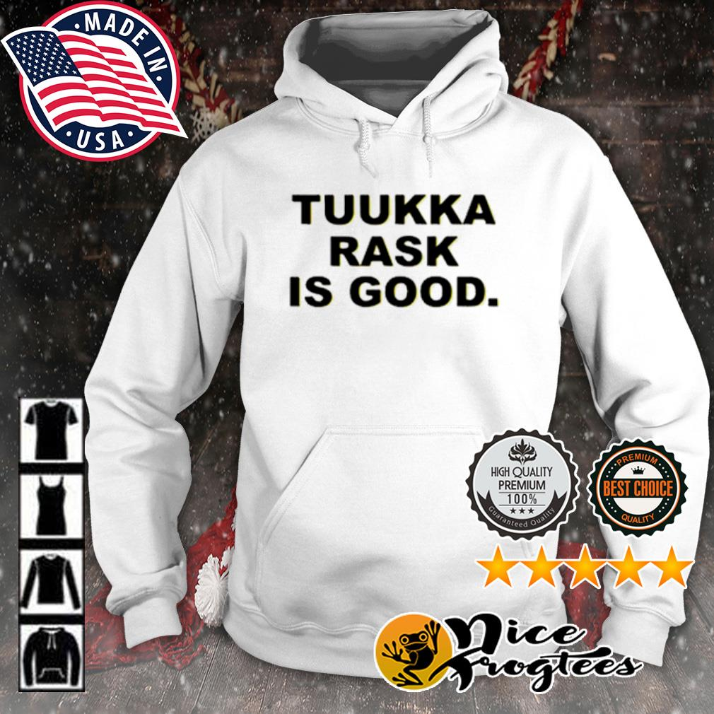 Tuukka rask is good s hoodie