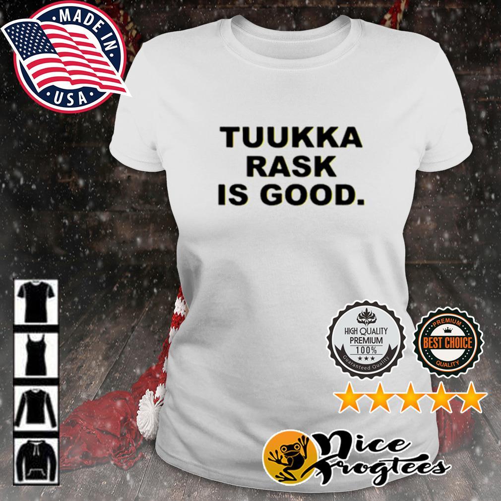 Tuukka rask is good s ladies-tee