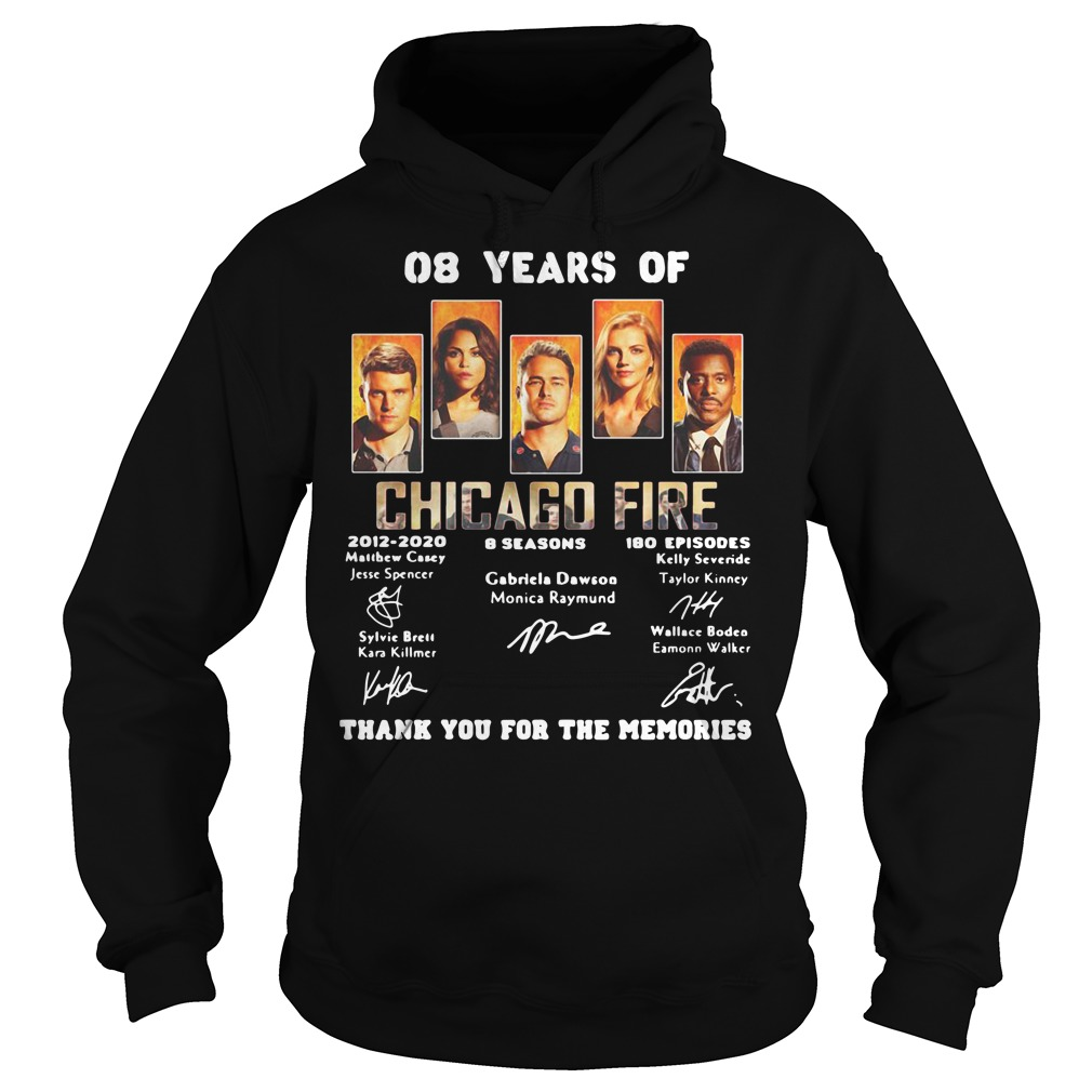 08 years of Chicago Fire 2012 2020 8 seasons 180 episodes signature Hoodie