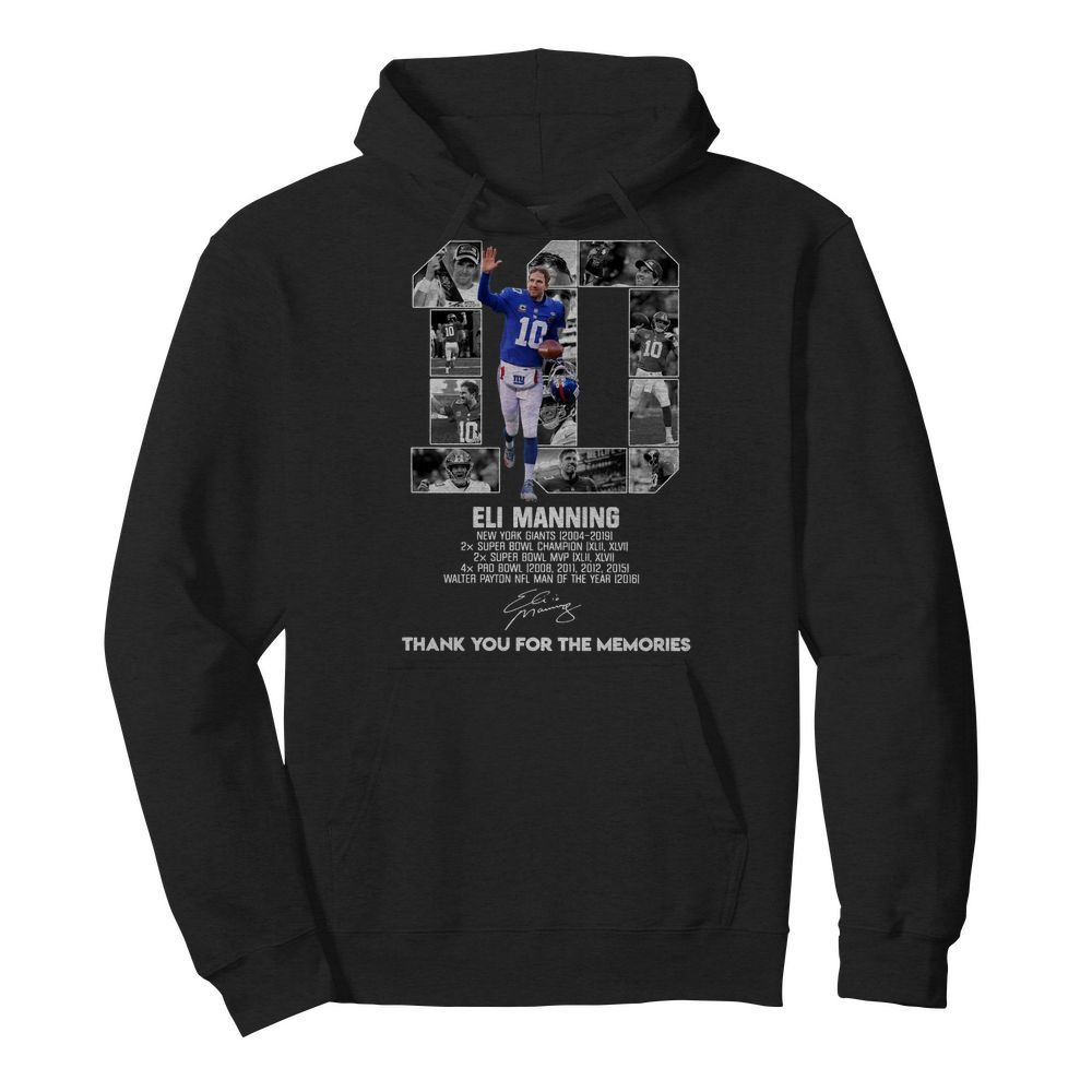 10 Eli Manning New York Giants 2004-2019 super Bowl Champion Hoodie