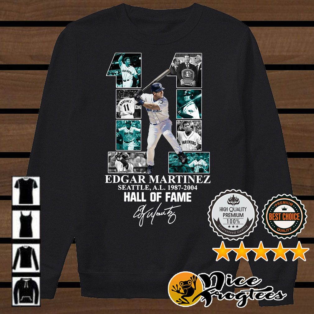 11 Edgar Martinez Seattle 1987-2004 Hall of Fame signature shirt