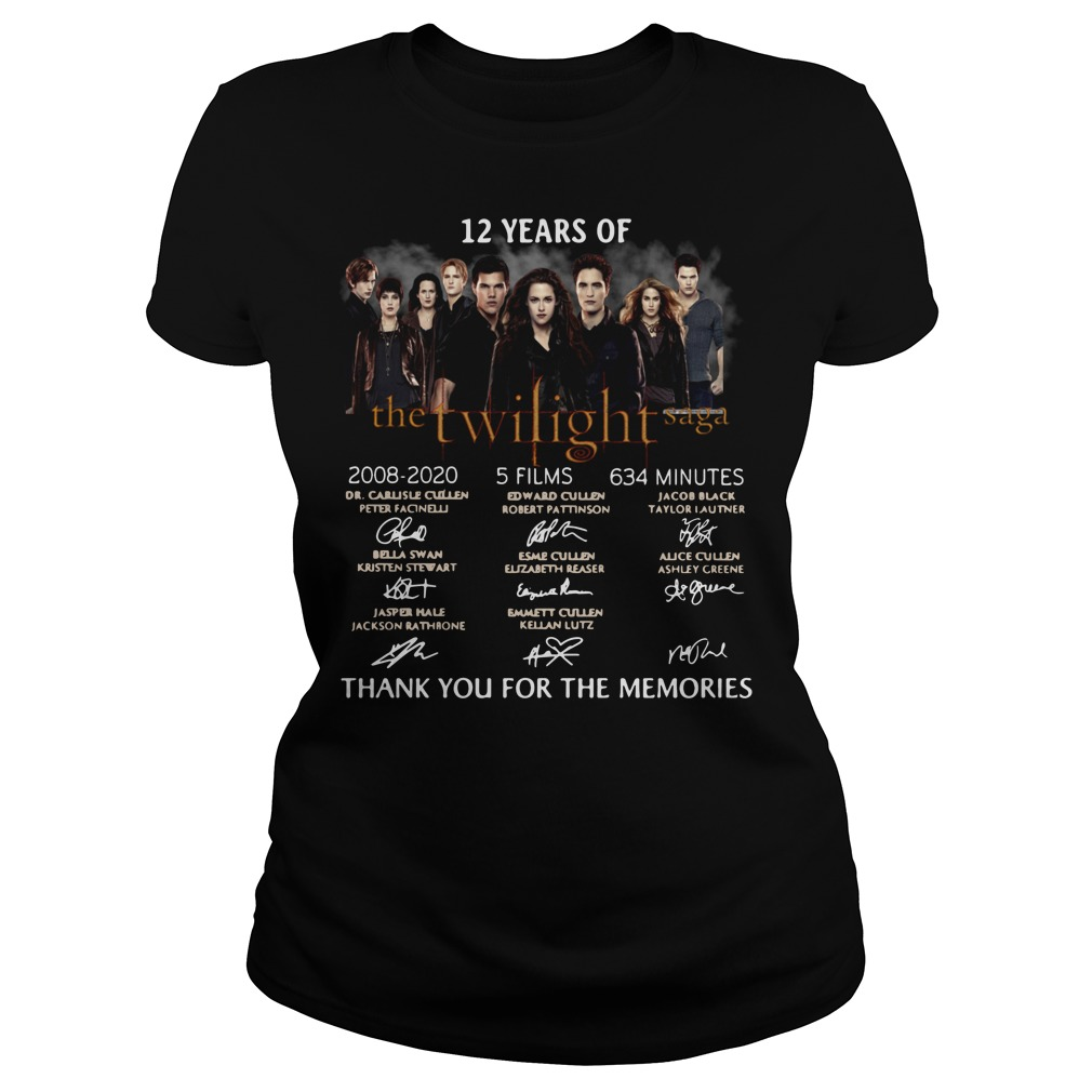 12 years of the Twilight Saga 2008 2020 5 films 634 minutes signature thank you for the memories Ladies tee