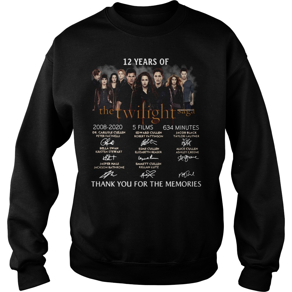 12 years of the Twilight Saga 2008 2020 5 films 634 minutes signature thank you for the memories Sweater