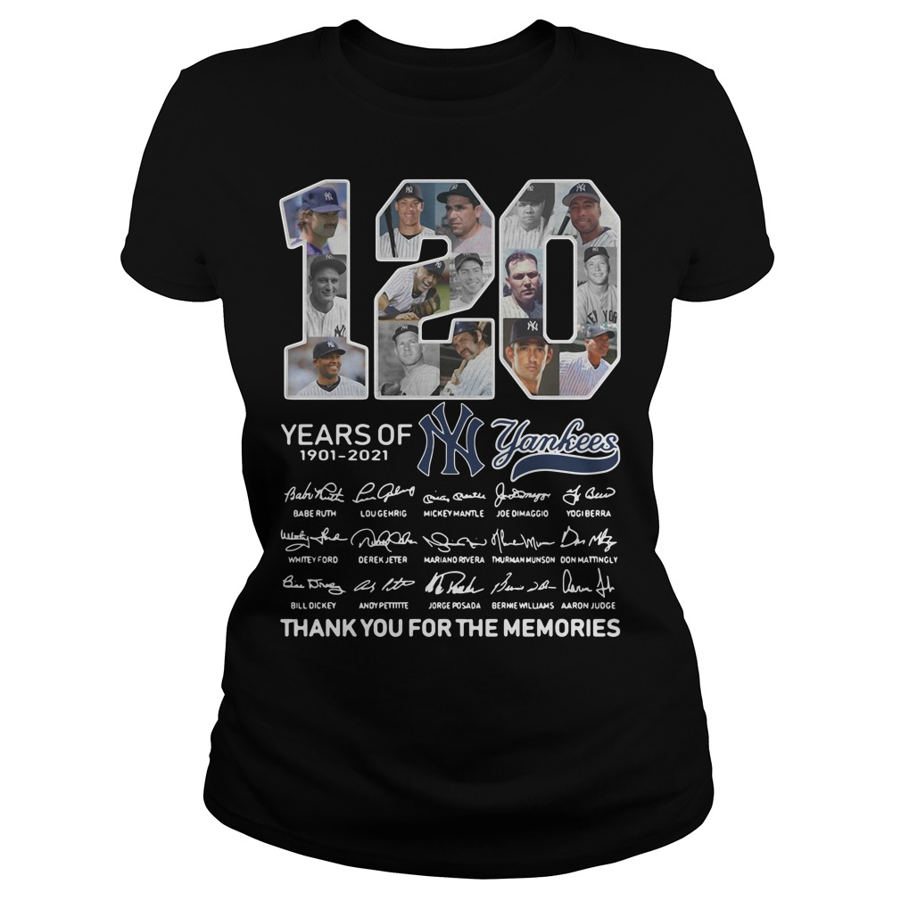 120 years of New York Yankees signature thank you for the memories Ladies tee