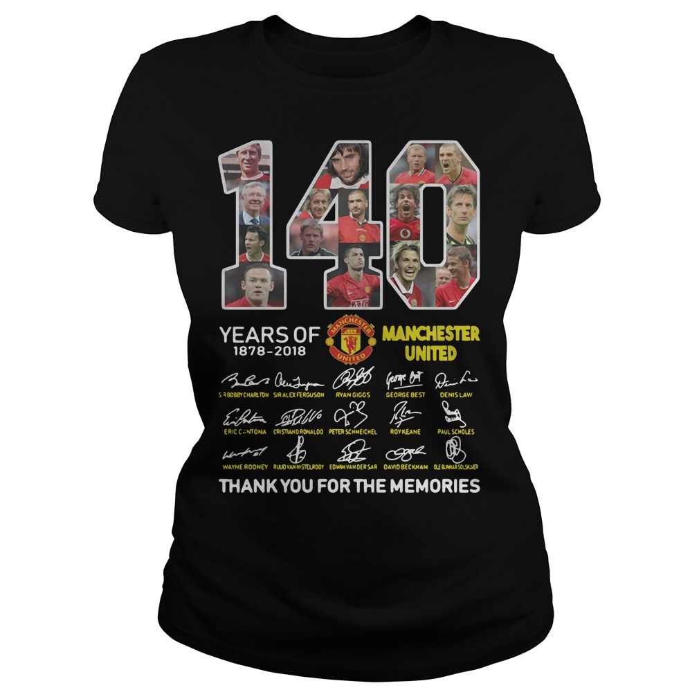 140 years of Manchester United 1878 2018 signature thank you for the memories Ladies tee
