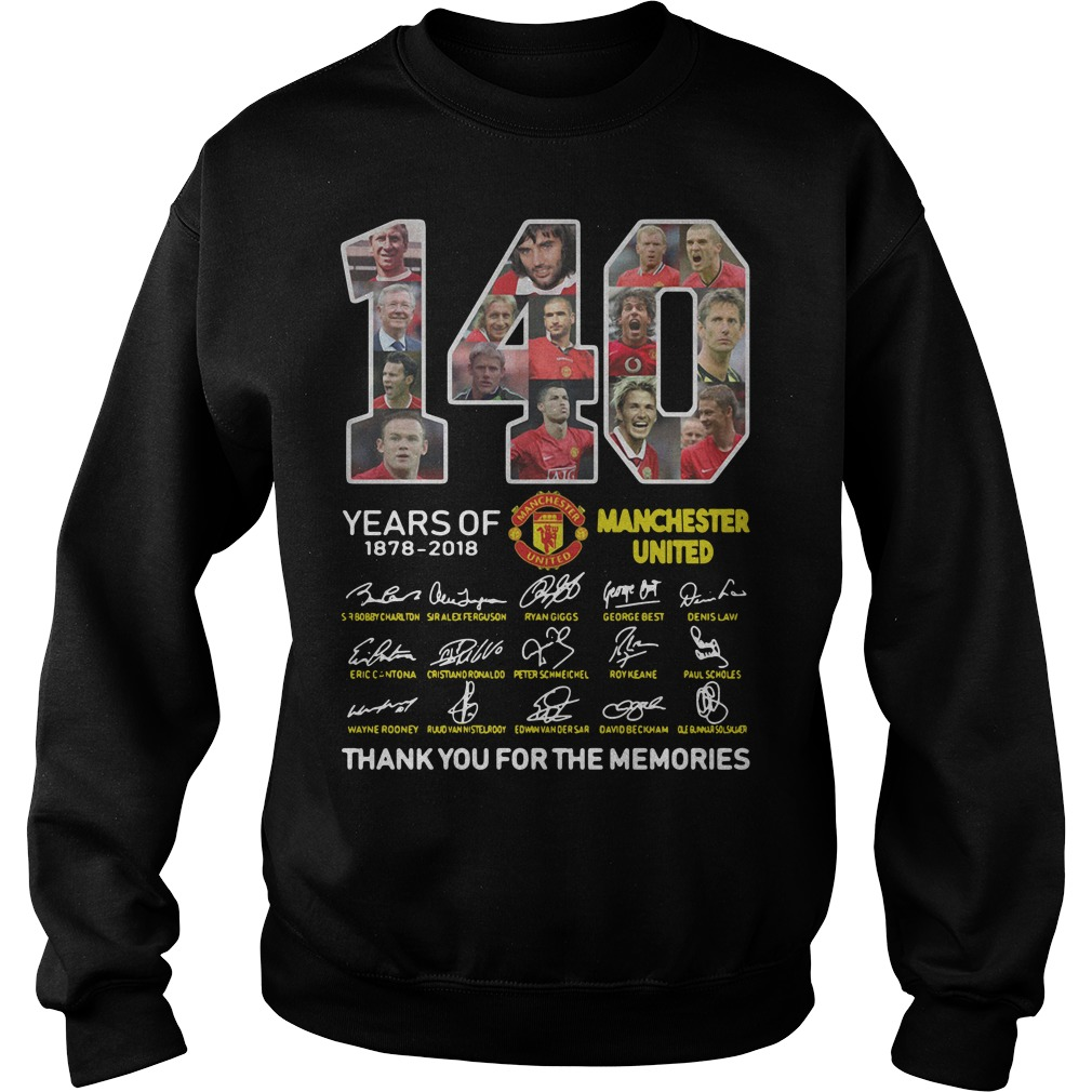 140 years of Manchester United 1878 2018 signature thank you for the memories Sweater