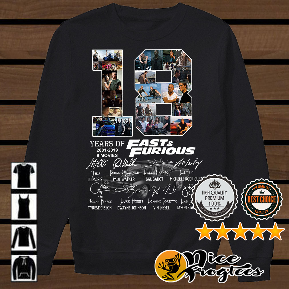 18 Years of Fast and Furious 2001-2019 9 movies signatures shirt
